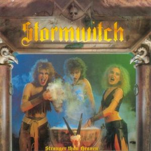 Stormwitch Stronger Than Heaven, 1986