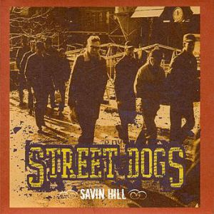 Street Dogs Savin Hill, 2003