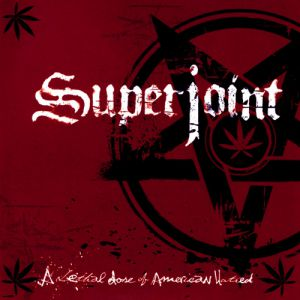 Superjoint Ritual A Lethal Dose of American Hatred, 2003