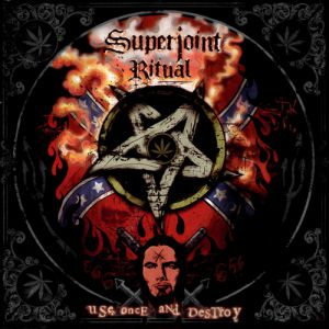 Superjoint Ritual Use Once and Destroy, 2002