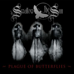 Swallow the Sun Plague of Butterflies, 2008