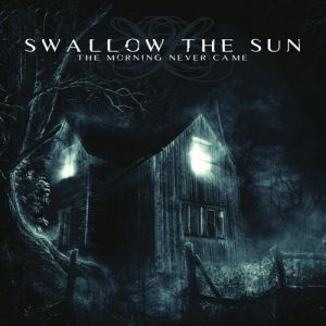 Swallow the Sun The Morning Never Came, 2003