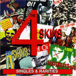 The 4-Skins Singles and Rarities, 1999