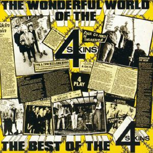 The 4-Skins The Wonderful World of the 4 Skins: The Best of the 4-Skins, 1987