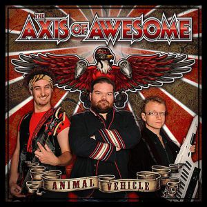 The Axis of Awesome Animal Vehicle, 2011