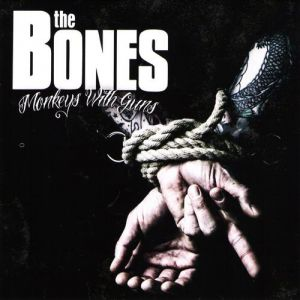 The Bones Monkeys With Guns, 2012