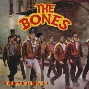 The Bones Partners In Crime Vol. 1, 2006