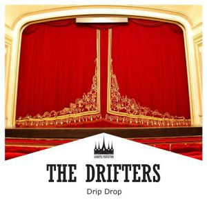The Drifters Drip Drop, 1963