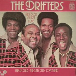 The Drifters There Goes My First Love, 1975