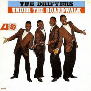 The Drifters Under The Boardwalk, 1964