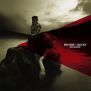 the GazettE Before I Decay, 2009