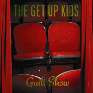 The Get Up Kids Guilt Show, 2004