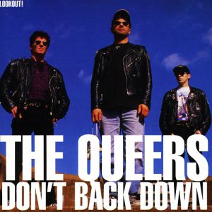 The Queers Don't Back Down, 1996