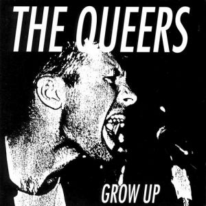 The Queers Grow Up, 1990