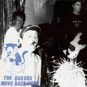 The Queers Move Back Home, 1995