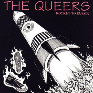 The Queers Rocket to Russia, 1994