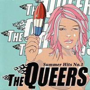 The Queers Summer Hits No. 1, 2004