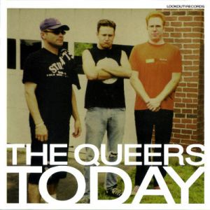 The Queers Today, 2001