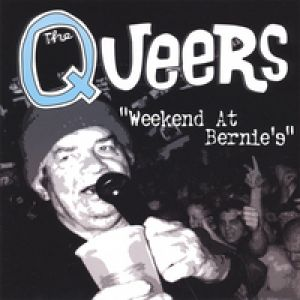 The Queers Weekend at Bernie's, 2006