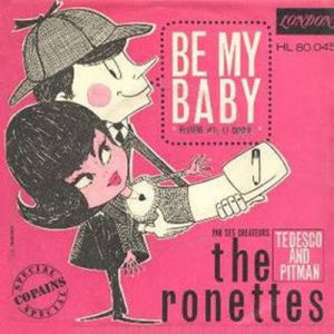 The Ronettes Be My Baby, 1963