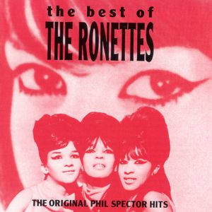 The Ronettes The Best of the Ronettes, 1992