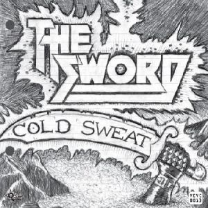 The Sword Cold Sweat, 2010