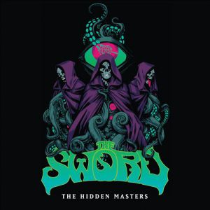 The Sword The Hidden Masters/Arcane Montane, 2014