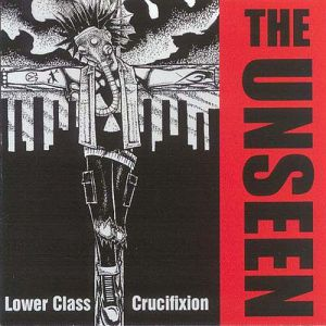 The Unseen Lower Class Crucifixion, 1998