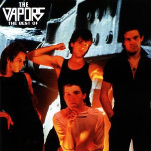 The Vapors The Best of the Vapors, 2003