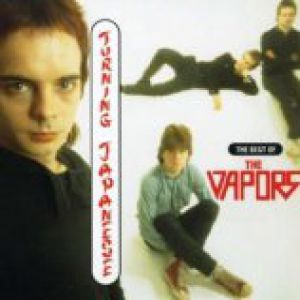 The Vapors Turning Japanese:The Best of the Vapors, 1996