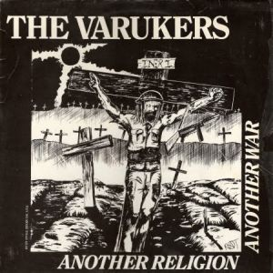 The Varukers Another Religion, Another War, 1984