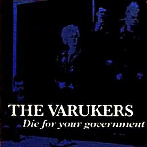 The Varukers Die for Your Government, 1983