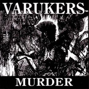 The Varukers Murder, 1998