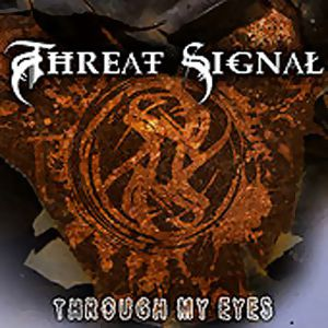 Threat Signal Through My Eyes, 2009
