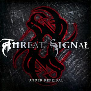 Threat Signal Under Reprisal, 2006