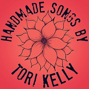 Handmade Songs by Tori Kelly Album
