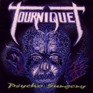 Tourniquet Psycho Surgery, 1991