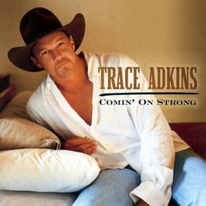 Trace Adkins Comin' On Strong, 2003