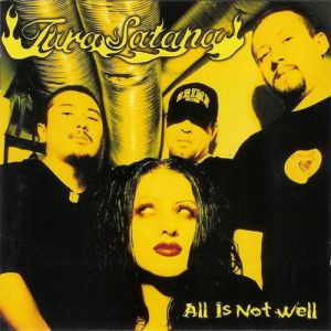 Tura Satana All Is Not Well, 1996