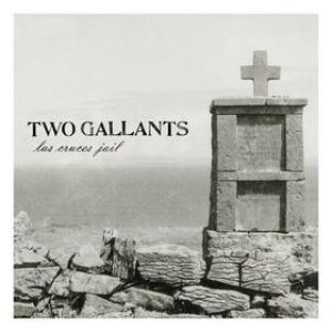 Two Gallants Las Cruces Jail, 2005