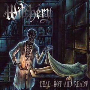Witchery Dead, Hot and Ready, 1999