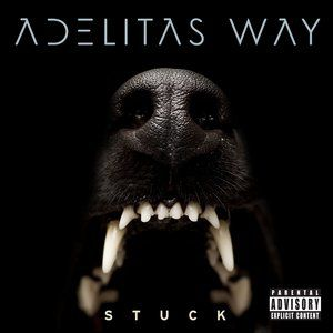 Adelitas Way Stuck, 2014