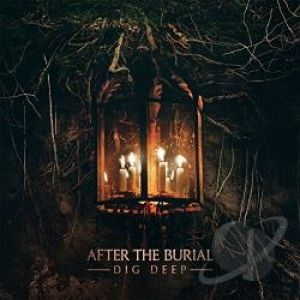 After the Burial Dig Deep, 2016