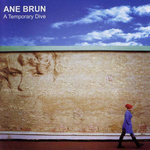 Ane Brun A Temporary Dive, 2005