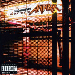 Madhouse: The Very Best of Anthrax - album