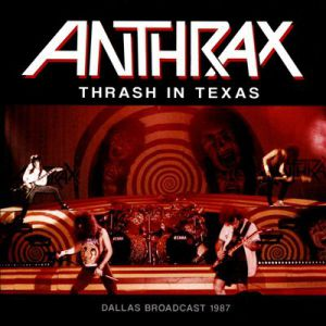 Thrash in Texas - album