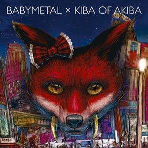 Babymetal × Kiba of Akiba - album