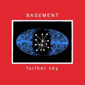 Basement Further Sky, 2014