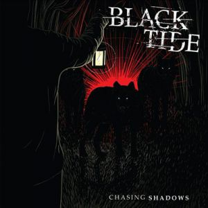 Black Tide Chasing Shadows, 2015