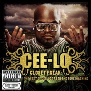 Closet Freak: The Best of Cee-Lo Green the Soul Machine - album